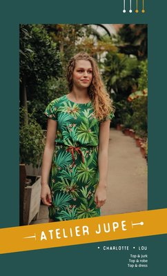Atelier Jupe - Charlotte & Lou dress & top patroon €16,50 p/m