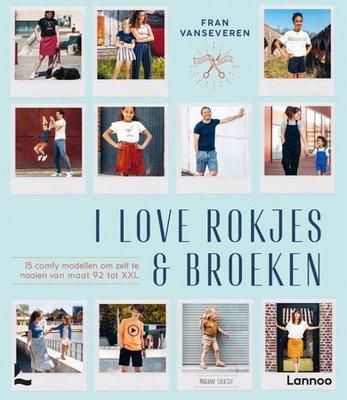 I love Rokjes & broeken €22,99 p/s