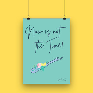 Sew Anonymous -  Poster A4 Now is not the time €16,50 p/s